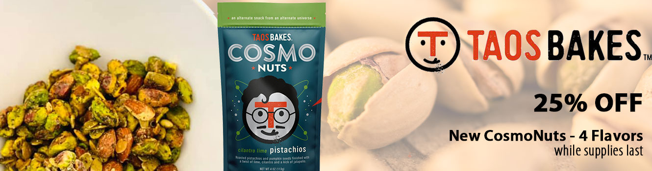 Taos Bakes bag of Cilantro Lime Pistachio Comso Nuts shown next to a bowl full, 25% off